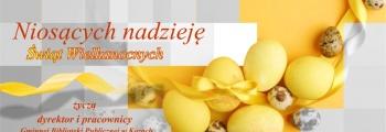 Niosących Nadzieję Świąt Wielkanocnych